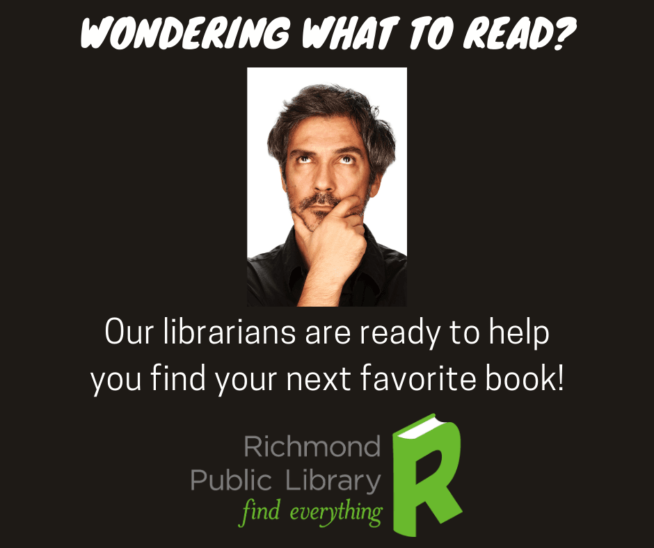 Our librarians are ready to help you find the next book you love!